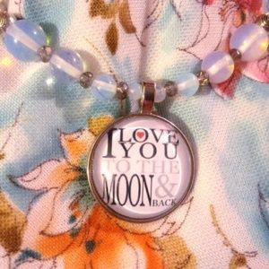 I love you to the moon and back Opalite Necklace
